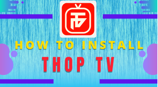 how to instll thoptv